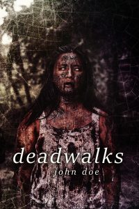 Deadwalks