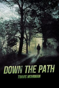 Down the Path 600