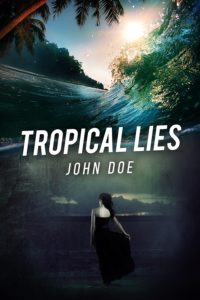 Tropical Lies