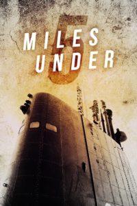 5 Miles Under