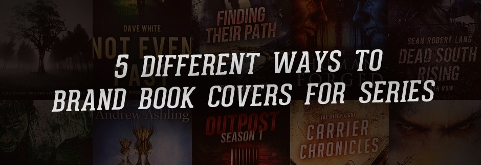 5 Different Ways to Brand Book Covers for Series